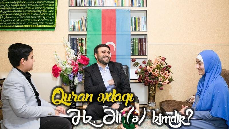 Quran əxlaqı  Hz.Əli(ə) Kimdir  Qonaq Hacı Ramil Bədəlov  Xədicə399ləsgər
