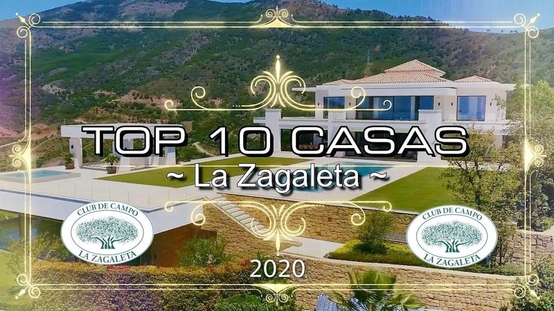 TOP 10 CASAS EN LA ZAGALETA 2020 *RESUBIDO* Leer Descripción LaZagaleta Marbella Benahavís