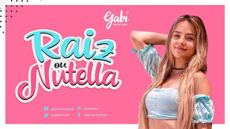 Gabi Martins - RAIZ OU NUTELLA - GabiMartins - IG gabimartins