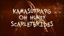 KAMASUTRA 9G - OH HUNEY FEAT. SCARLETBRIDES PROD. LUCYFXR перевод rus sub