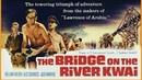 El Puente sobre el rio Kwai - v.o.s.e. - 1957 7 Oscars - William Holden, Alec Guinness, Jack Hawkins, James Donald - The Br