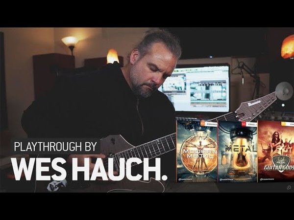 Wes Hauch – Playthrough feat. The Modern Metal EZX, Metal EBX And Metal Guitar Gods 4 EZmix Pack