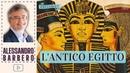 LAntico Egitto - Alessandro Barbero Speciale 2020 Inedito