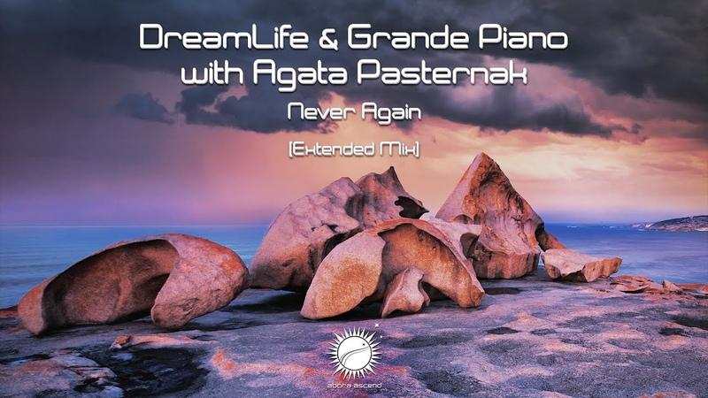 DreamLife Grande Piano with Agata Pasternak Never Again