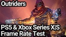 Outriders PS5 and Xbox Series XS Frame Rate Test