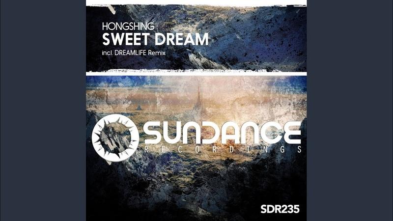 Sweet Dream DreamLife Remix