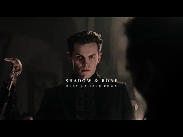 Shadow Bone Bury me face down