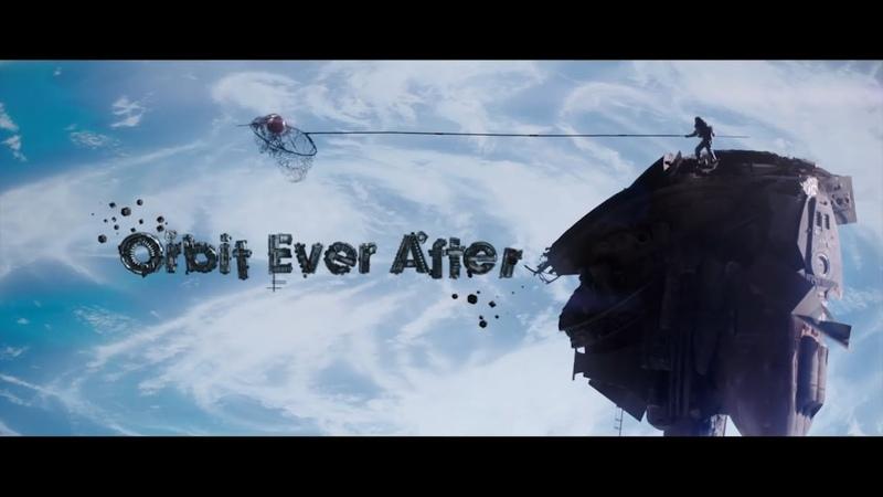 SciFi Short Film Orbit Ever After На орбите долго и счастливо RUS