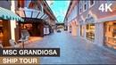 MSC Grandiosa Ship Tour 4K - Ultra HD