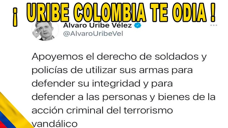 Paro nacional Uribe incita a usar armas a ejercito disturbios Cali Bogotá ¿sigue una guerra civil