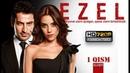 Ezel PREMYERA 1 qism_-_ORIGINAL VERSION Ozbek tilida_HD 720p