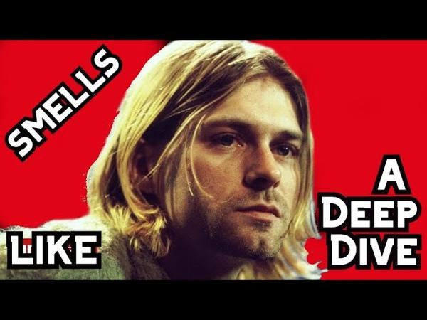 Nirvana Kurt Smells Like Teen Spirit (Deep Dive)