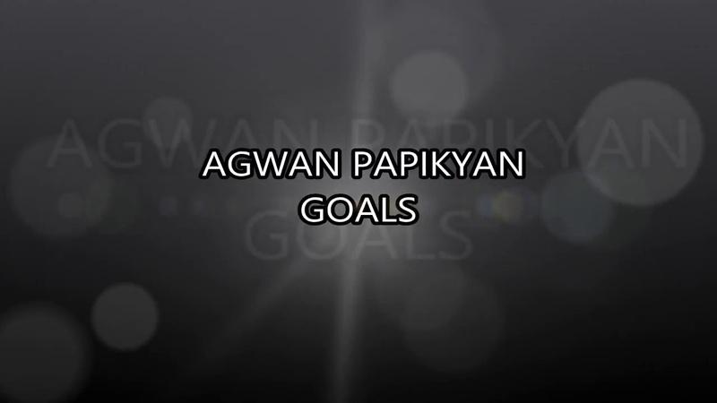 Agwan Papikyan Goals