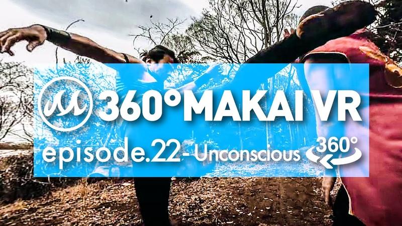 【360°動画】360° MAKAI VR episode.22〜Unconscious