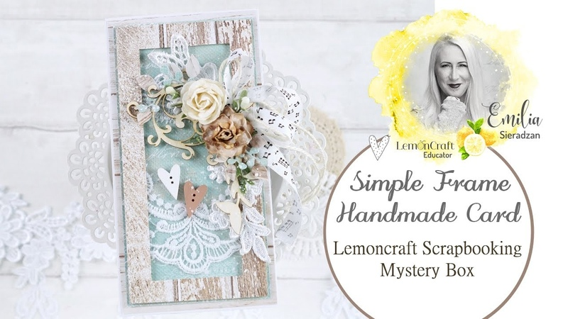 Handmade Card with a Simple Frame Lemoncraft Scrapbooking Mystery Box