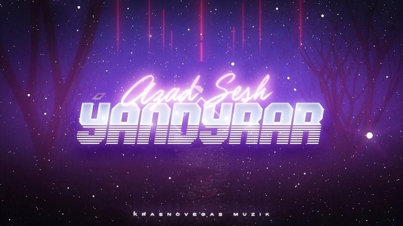 Azad Sesh Yandyrar Official Lyric Video