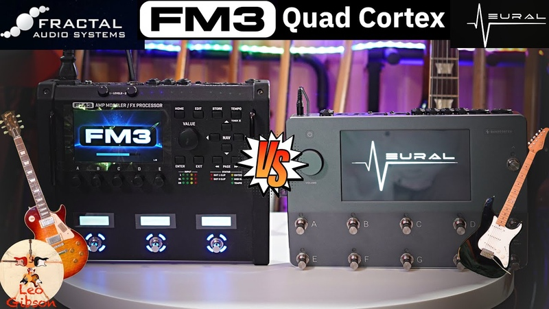 Neural DSP Quad Cortex vs Fractal Audio FM3 with extensive sound and feel test