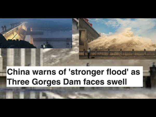 China warns of stronger flood as Three Gorges Dam faces swell