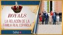 Así se lleva la Familia Real Española apoyo, discusiones, lealtades y deslealtades